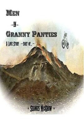 book cover men in granny panties seamus mcgraw