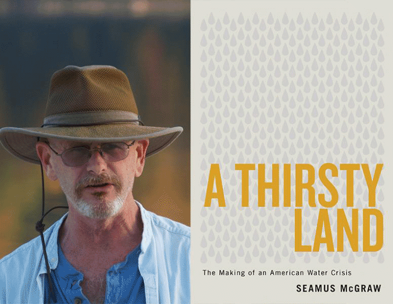 A Thirsty Land: The Making of an American Water Crisis